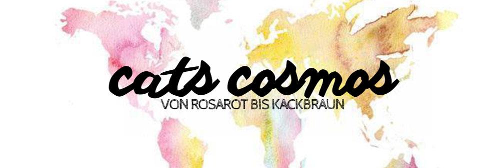 cats cosmos - von rosarot bis kackbraun